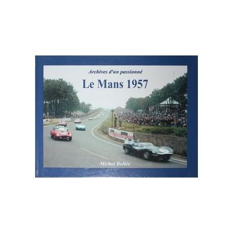 Le MANS 1957, Archives d'un Passionné