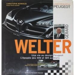 L' AGE D'OR DU STYLE PEUGEOT. G. WELTER