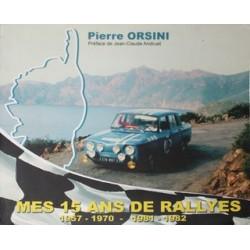 PIERRE ORSINI MES 15 ANS DE RALLYE