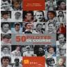 HISTOIRE DE 50 PILOTES DE COURSE