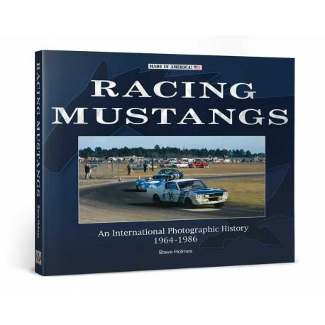 RACING MUSTANGS 1964-1986