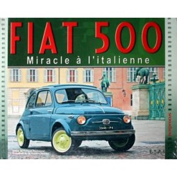 FIAT 500 MIRACLE A L'ITALIENNE