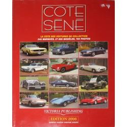 Cote Séné - LA COTE DES VOITURES DE COLLECTION Edition 2006