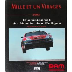 MILLE et UN VIRAGES 2003