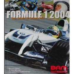FORMULE 1 2004 une saison de grand prix