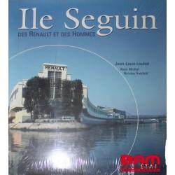 Ile SEGUIN, des Renault et des Hommes