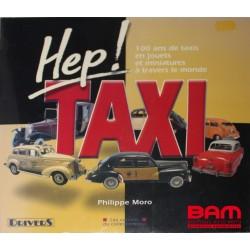 Hep TAXI, 100 ans de taxis en miniatures